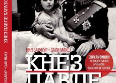 """Objavljeno drugo, dopunjeno izdanje knjige """"Knez Pavle Karađorđević – Jedna zakasnela biografija"""""""